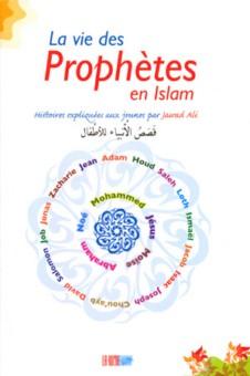 La vie des Prophètes en Islam, histoires expliquées aux jeunes -0