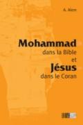 Mohammad dans la Bible et Jésus dans le Coran -1586