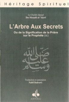 L'Arbre aux secrets ou de la signification de la prière sur le Prophète-0