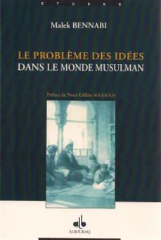 Le problème des idées dans le monde musulman -0