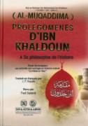 Prolégomènes d'Ibn Khaldoun (A sa philosophie de l'histoire)- مقدمة ابن خلدون-1692