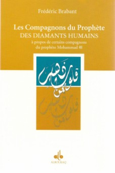 Les compagnons du prophète - Des diamants humains-0