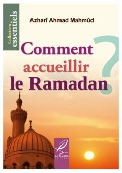 Comment accueillir le Ramadan ?