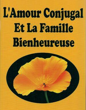 L'amour conjugal et la famille bienheureuse-0