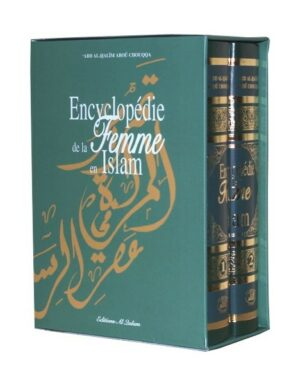 Encyclopédie de la femme en Islam » Coffret en 2 Tomes «