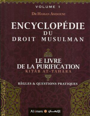 Encyclopédie du droit musulman (le livre de la purification) – Volume 1
