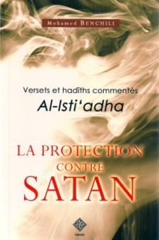 Versets et hadiths commentés sur la protection contre satan -0