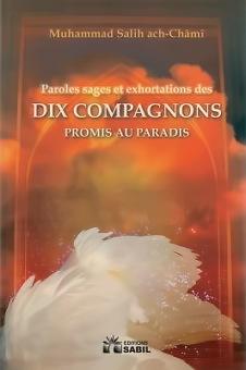 Paroles sages et exhortations des dix compagnons promis au Paradis-0