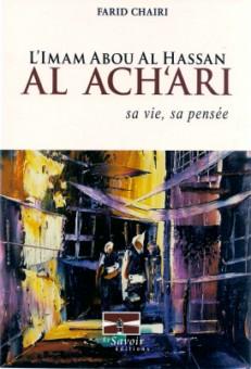 L'Imam Abou al Hassan Al Ach'ari - sa vie, sa pensée-0