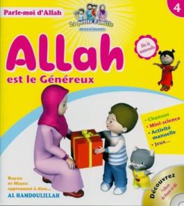 Allah est le Généreux – Tome 4 – série «Parle-moi d'Allah»