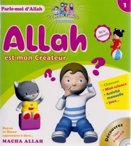 Allah est mon Créateur – Tome 1 – série «Parle-moi d'Allah»