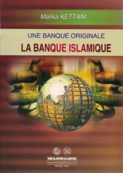 Une banque originale : la banque islamique