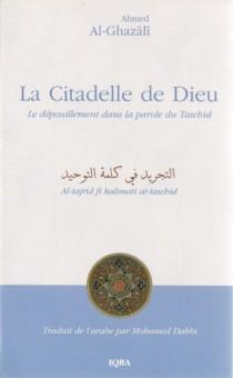 La citadelle de Dieu – Le dépouillement dans la parole du Tawhid