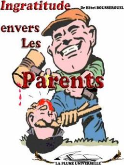 L'ingratitude envers les parents