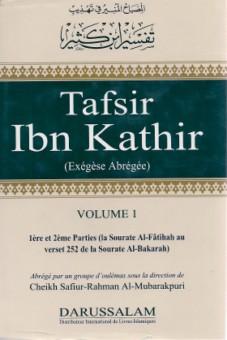 Tafsir Ibn Kathir: Sourate Al Fatiha au verset 252 de la Sourate Al Baqara - Volume 1-0