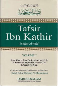 Tafsir Ibn Kathir : (du verset 253 de la sourate Al-bakarah au verset 147 de la sourate an-Nisâ) - Volume 2-0