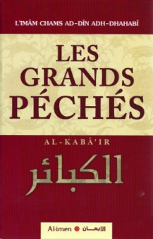 Les grands péchés - Al-Kabâ'ir الكبائر -0