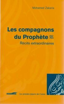 Les compagnons du Prophète : Récits extraordinaires-0