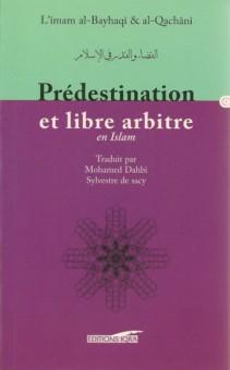 La prédestination et le libre arbitre en Islam -0