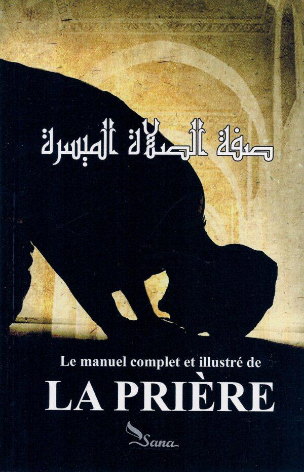 Le manuel complet et illustré de la prière-0