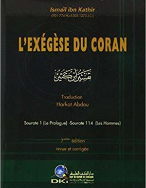Tafsir – Exégèse du Coran (Ibn Kathir) تفسير ابن كثير