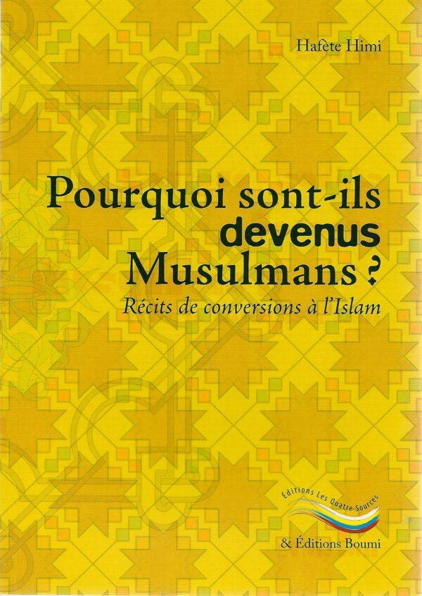 Pourquoi sont-ils devenus Musulmans? Récits de conversions à l'Islam -2323