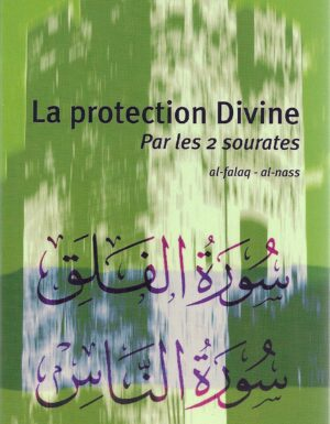 La protection Divine par les deux Sourates Al-Falaq et Al Nass -0