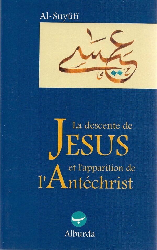 La descente de Jésus et l'apparition de l'Antéchrist-0