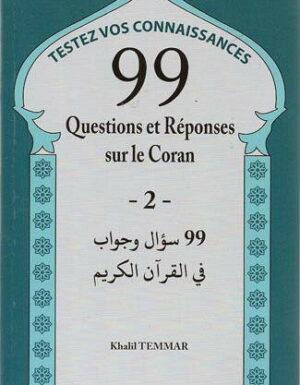 Testez vos connaissances : 99 questions et réponses sur le coran ARABE / FRANÇAIS-0