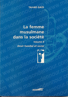 La femme musulmane dans la société - Volume 2-0