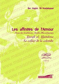 Les affinités de l'amour, dans la tradition Arabo-musulmane le collier de la colombe-0