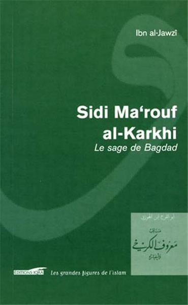Sidi Ma'rouf al-Karkhî, le sage de Bagdad-0