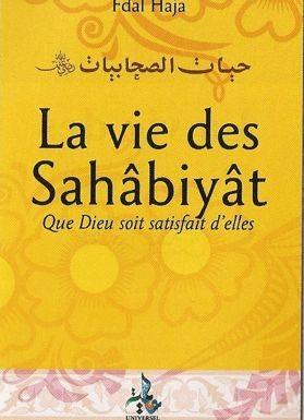 La vie des Sahabiyat au temps du Prophète -0