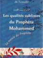 Les qualités sublimes du Prophète Mohammad-0