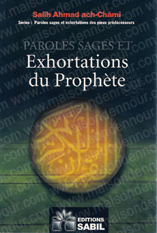 Paroles sages et exhortations du Prophète-0