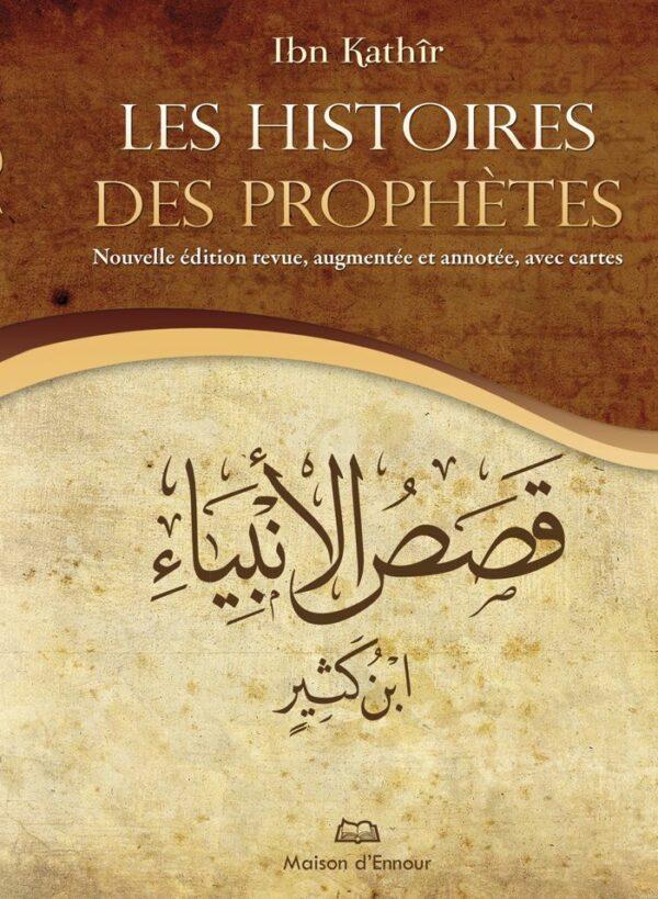 Les Histoires des prophètes (Nouvelle édition augmentée avec cartes)-0