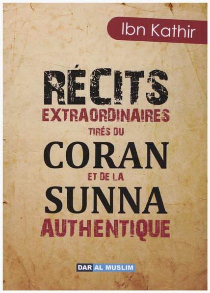 Récits extraordinaires tirés du Coran et de la Sunna Authentique -0