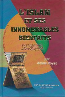 L'Islam et ses innombrables bienfaits -0