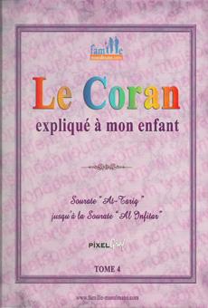 Le Coran expliqué à mon enfant - Tome 4 - Sourate Al Tariq jusqu'à la sourate Al Infitâr-0