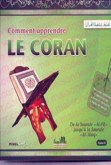 Comment apprendre le Coran Tome 2