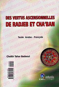 Des vertus ascensionnelles de Radjeb et Cha'ban (Français-Arabe)-0