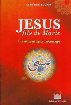 Jésus fils de Marie - L'authentique message-0