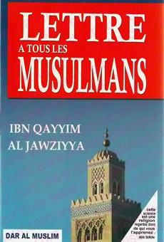 Lettre à tous les musulmans (Ibn Qayyim Al Jawziyya)-0