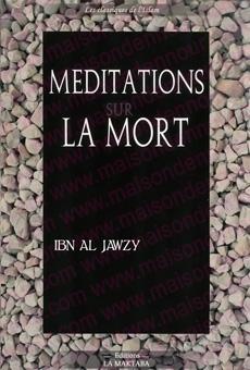 Méditation sur la mort et l'attitude des compagnons devant la mort -0