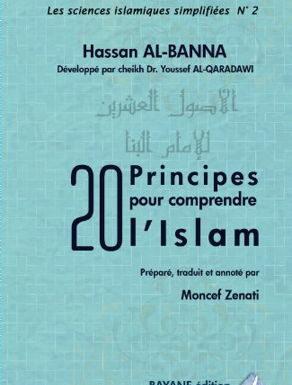 20 principes pour comprendre l'Islam – Bayane editions –