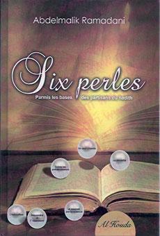 Six Perles, parmis Les Bases des Partisans Du Hadith-0
