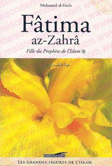 Fâtima az-Zahrâ Fille du Prophète de l'Islam-0