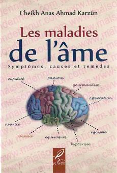 Les maladies de l'âme symptôme, cause et remèdes