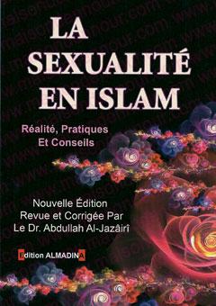 La sexualité en Islam : Réalité, pratique et conseils (nouvelle édition reveue et corrigée)-0