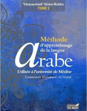 Méthode d'Apprentissage de Langue Arabe utilisée à l'université de Médine Tome 2 -0